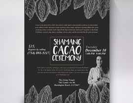 #71 pentru Flyer for Cacao Ceremony de către Brocreative