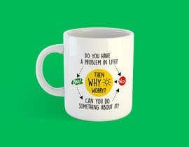 #24 dla Create me a new design slogan for a mug or a notebook przez gharamti
