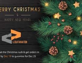raziul99 tarafından Marketing Piece for Christmas Shopping : 2019 LOUFANATOR için no 10