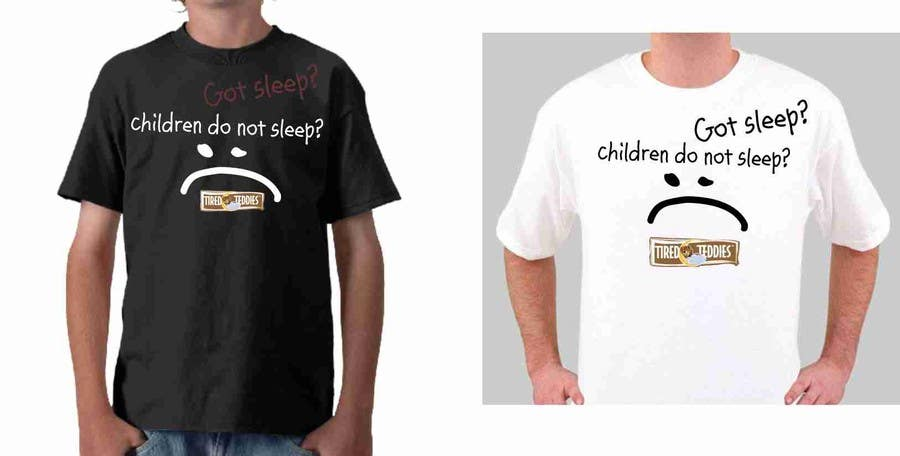 Proposition n°                                        93                                      du concours                                         T-shirt Design for Tired Teddies Guerrilla Marketing Campaign