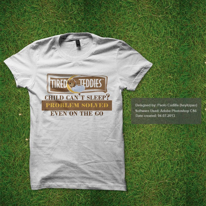Proposition n°7 du concours T-shirt Design for Tired Teddies Guerrilla Marketing Campaign