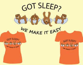#18 para T-shirt Design for Tired Teddies Guerrilla Marketing Campaign por Ekaterina5
