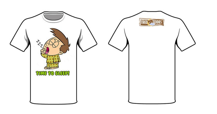 Proposition n°                                        74                                      du concours                                         T-shirt Design for Tired Teddies Guerrilla Marketing Campaign