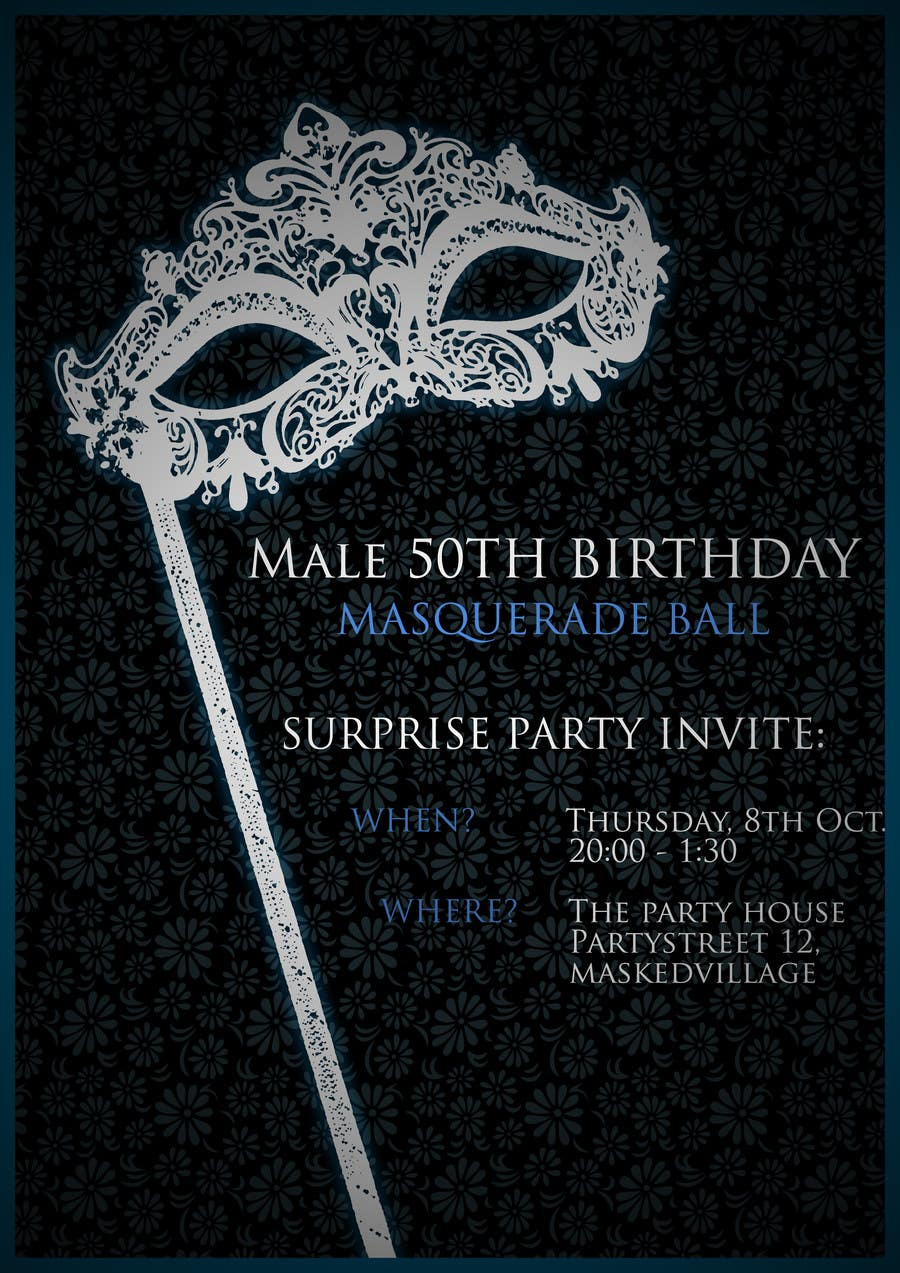 Contest Entry 7 For 50th Birthday Masquerade Ball Invitation Male