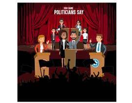 #56 for Politicians Say album artwork by gerardolamus