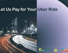 "#24 dla Postcard for ""Let Us Pay for Your Uber Ride"" przez mmohaimen"
