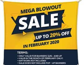 #7 para Mega Blowout Sale Sign - Vinyl Banners de jigen11