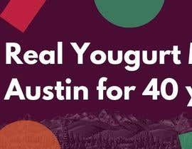 #2 for Text & Design to Add to Billboard picture content for Yogurt by faizulhassan1