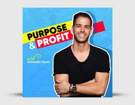 #96 для Purpose and Profit Podcast Cover от prominhaj