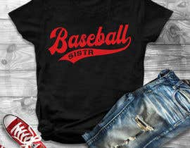 #49 для T-Shirt Design:  Softball Sister/Baseball Sister от Gopal7777