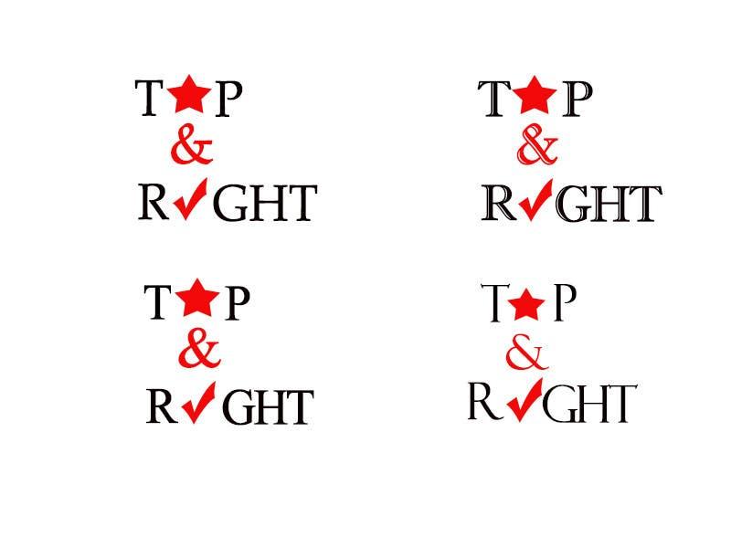 "Penyertaan Peraduan #                                        70                                      untuk                                         Design a Logo for ""Top & Right"""