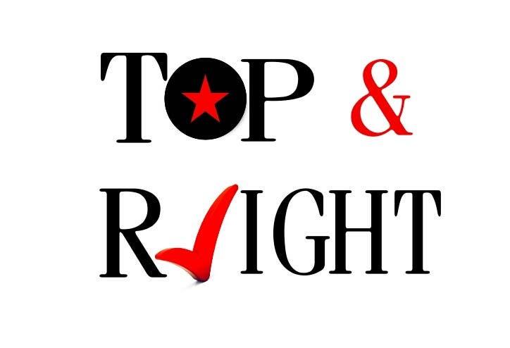 "Penyertaan Peraduan #                                        112                                      untuk                                         Design a Logo for ""Top & Right"""