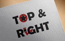 """Graphic Design Entri Peraduan #102 for Design a Logo for """"Top & Right"""""""