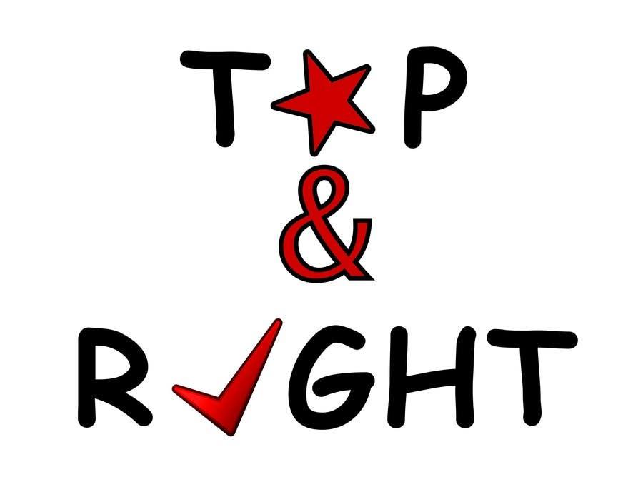 "Penyertaan Peraduan #                                        116                                      untuk                                         Design a Logo for ""Top & Right"""