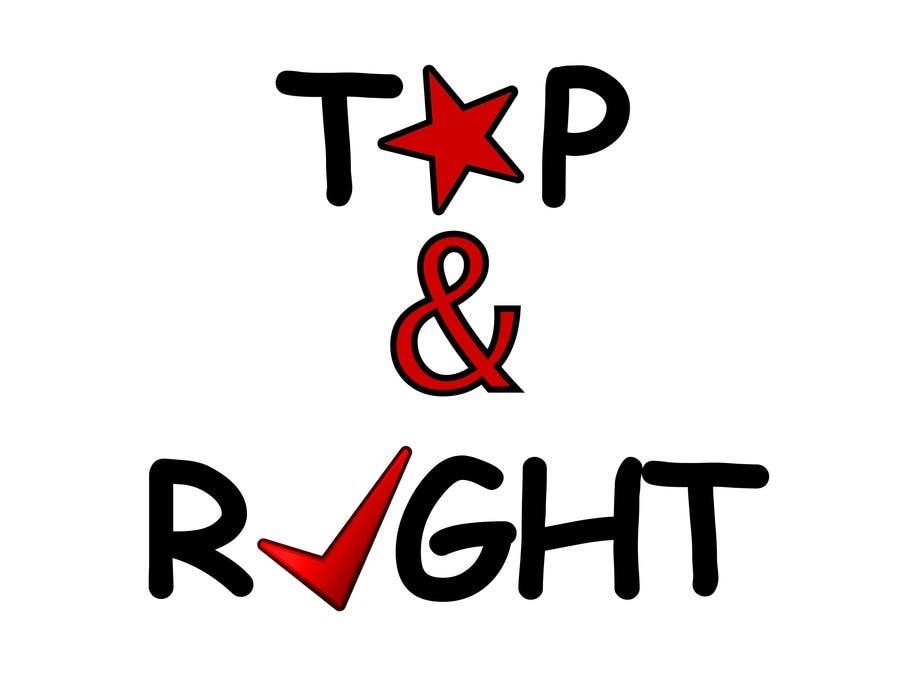 "Penyertaan Peraduan #                                        117                                      untuk                                         Design a Logo for ""Top & Right"""