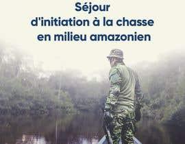 """nº 18 pour visuelle """"Séjour d'initiation à la chasse en milieu amazonien"""" par motezmadrid"""