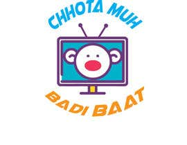 """#26 for need logo for tv channel namely """"Chhota Muh, Badi Baat"""" by TanniDeyParmita"""