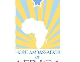 #16 for Design a Logo for Hope Ambassador of Africa Foundation by ciprilisticus