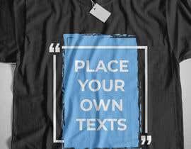 #29 para design t-shirt templates for personalized text shirts de raisulrahi9