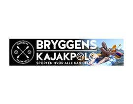Nro 4 kilpailuun 2 big banners for kayakpolo käyttäjältä gauravvipul1