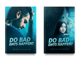 #271 untuk Do Bad Days Happen oleh Khaledstudio