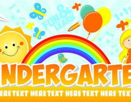 #18 for Design a Banner for Kindergarten by skahorse