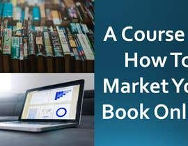 #8 for Create a Course on How To Market Your Book Online af udemepaul