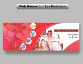 labibals tarafından Web Banner for Sex Professor  (Creativity Trumps Clichees) için no 59