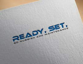 #23 for Logo Design needed for 'Ready, Set, Go Rubbish and Maintenance'. This is a  Maintenance and rubbish removal company. by heisismailhossai