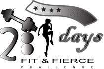 Graphic Design Contest Entry #94 for 28 Day Fit & Fierce Challenge