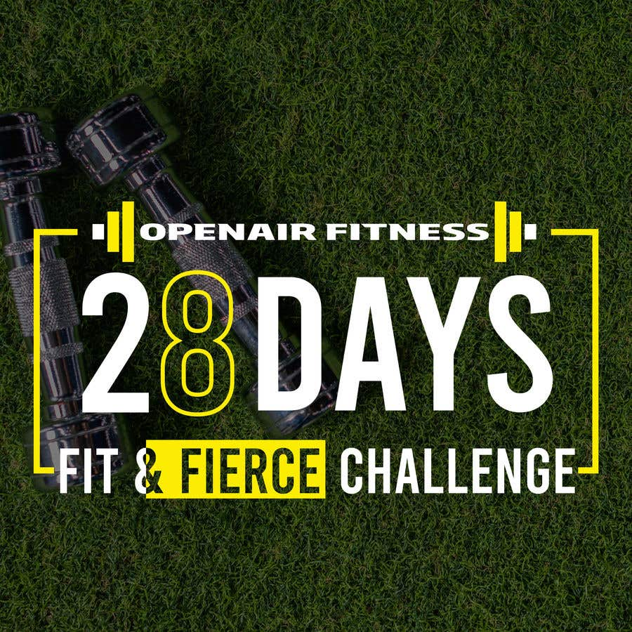 Contest Entry #                                        24                                      for                                         28 Day Fit & Fierce Challenge