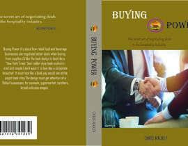 Trisnadas tarafından Book Cover Design For Buying Power by Chris Mackey için no 87