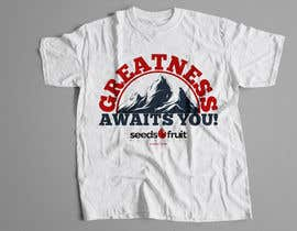 "#147 for ""Greatness Awaits You!"" T-Shirt Design by Wasiulhera"