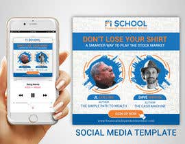 nº 45 pour Create Social Media Templates for Financial Independence Summit par TheCloudDigital