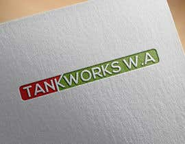 #47 untuk Design me some business logos - Tankworks WA oleh mttomtbd