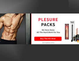 #29 for Design a Banner for my Adult Website (pleasure packs) by sayemsarker