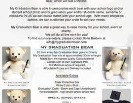 #13 pentru Create an A4 Brochure design for My Graduation Bear de către hackerzhell2