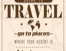 "#29 for Illustrate Something for the quote: ""If you're going to travel, go somewhere where your accent is sexy."" by Dorema"