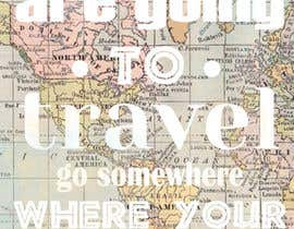 "#18 for Illustrate Something for the quote: ""If you're going to travel, go somewhere where your accent is sexy."" by jessicaturner93"
