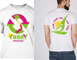 #11 for Thiết kế T-Shirt for Funny Weekend by jojohf