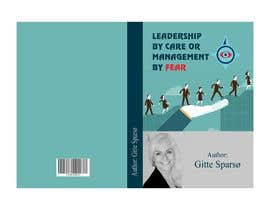 #135 para Design of cover for book about leadership - (both a cover for print + 3D ecover) por designingamit