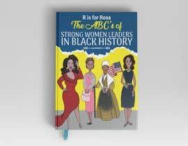 Nro 16 kilpailuun Book Cover - Strong Women Leaders in Black History käyttäjältä imranislamanik