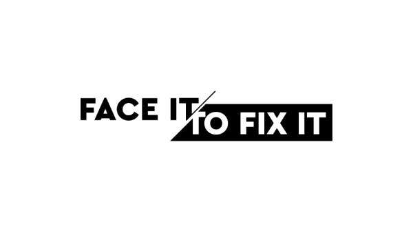 """Contest Entry #                                        85                                      for                                         Podcast design - """"Face it to Fix it"""" show"""