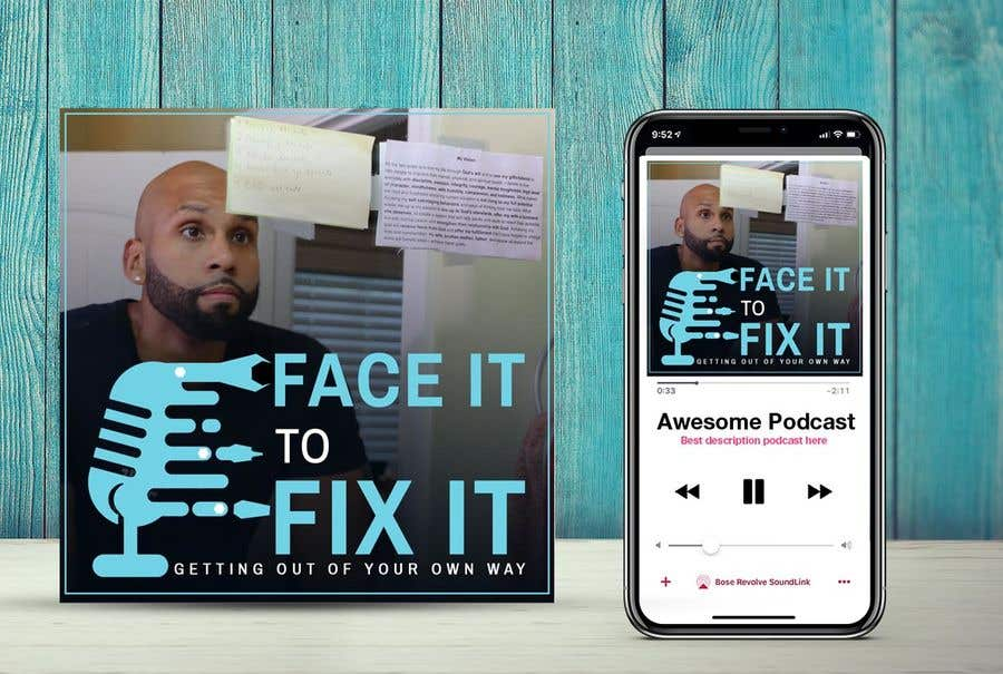 """Contest Entry #                                        140                                      for                                         Podcast design - """"Face it to Fix it"""" show"""