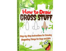 nº 92 pour Design a Book Cover - How to Draw Gross Stuff par goranblagica28