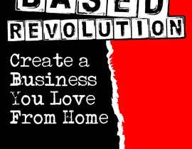 #122 para The Home based Revolution book cover por mrarifrachman