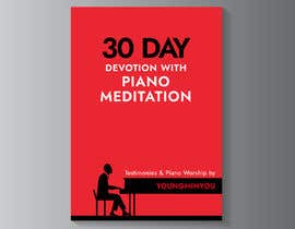 kunjanpradeep tarafından Design an E-Book cover for my 30 Day Devotion için no 57