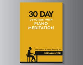 kunjanpradeep tarafından Design an E-Book cover for my 30 Day Devotion için no 95