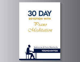 kunjanpradeep tarafından Design an E-Book cover for my 30 Day Devotion için no 96
