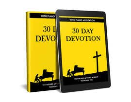 kungfualvear2019 tarafından Design an E-Book cover for my 30 Day Devotion için no 121